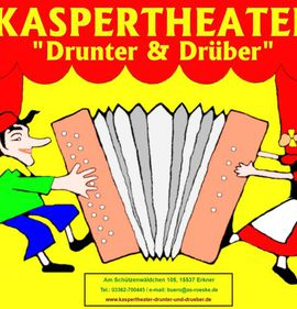 "Kaspertheater ""Drunter & Drüber"